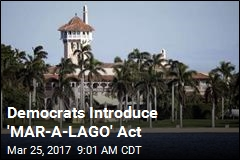 Democrats Introduce 'MAR-A-LAGO' Act