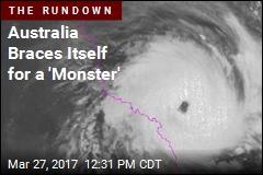 Australia Braces Itself for a 'Monster'