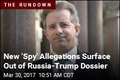 New 'Spy' Allegations Surface Out of Russia-Trump Dossier