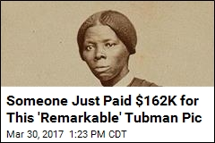Rare Photo of Younger Harriet Tubman Sells for $162K