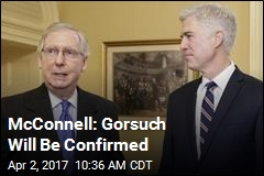 McConnell: Gorsuch Will Be Confirmed