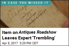 Item on Antiques Roadshow Leaves Expert 'Trembling'