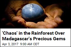Madagascar Gem-Hunters Are Marring Nation's Rainforests