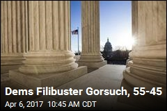 Dems Filibuster Gorsuch, 55-45