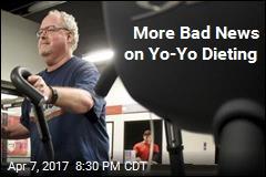 More Bad News on Yo-Yo Dieting