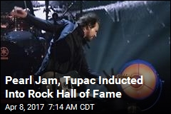 Pearl Jam, Tupac Inducted Into Rock Hall of Fame