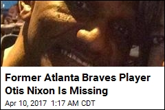 Former Atlanta Braves Player Otis Nixon Is Missing