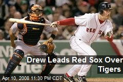 Drew Leads Red Sox Over Tigers