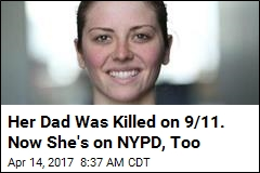 Her Dad Was Killed on 9/11. Now She's on NYPD, Too