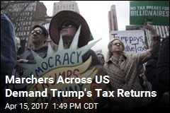 Tax Day Marchers Demand Trump Release Tax Returns