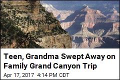 Teen, Grandma Swept Away on Family Grand Canyon Trip
