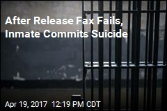 After Release Fax Fails, Inmate Commits Suicide