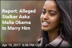 Man Accused of Stalking Malia Obama