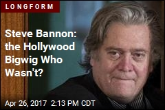 Steve Bannon: the Hollywood Bigwig Who Wasn't?
