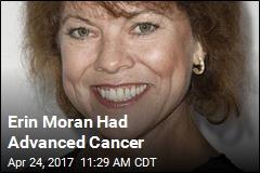 Erin Moran Had Advanced Cancer