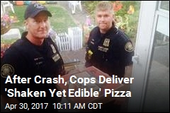 After Crash, Cops Deliver 'Shaken Yet Edible' Pizza