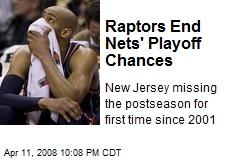 Raptors End Nets' Playoff Chances