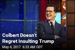 Colbert Responds to Trump Insult Backlash
