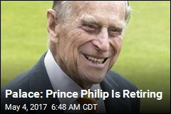 Palace: Prince Philip Is Retiring