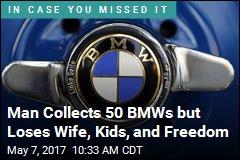 Inside One Man's Life-Ruining Addiction ... to BMWs