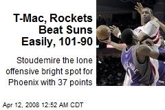 T-Mac, Rockets Beat Suns Easily, 101-90