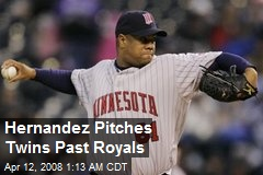Hernandez Pitches Twins Past Royals