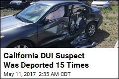 California DUI Suspect Was Deported 15 Times
