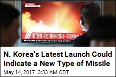 N. Korea's Latest Launch Could Indicate a New Type of Missile
