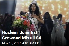 New Miss USA Is Nuclear Scientist