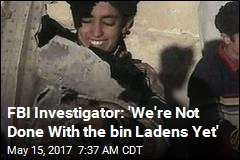 FBI Investigator: 'We're Not Done With the bin Ladens Yet'