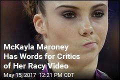 McKayla Maroney Not Impressed With Critics of Racy Video