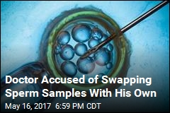 Doc Accused of Swapping Sperm Samples With His Own