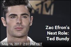 Zac Efron's Next Role: Ted Bundy