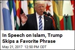 Trump Ditches Phrase 'Radical Islamic Terrorism'