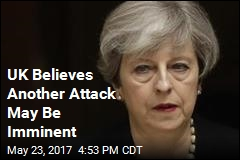 UK Raises Threat Level to 'Critical' for 1st Time in Decade