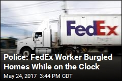 FedEx Worker Accused of Burgling Homes on the Job