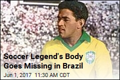 Soccer Legend's Body Goes Missing in Brazil