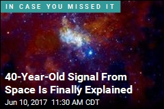 40-Year-Old Signal From Space Is Finally Explained