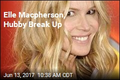 Elle Macpherson, Husband Split