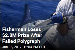 Fisherman Loses $2.8M Prize After Failed Poylgraph