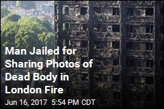 Man Jailed for Sharing Photos of London Fire Victim