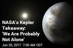NASA's Kepler Takeaway: 'We Are Probably Not Alone'