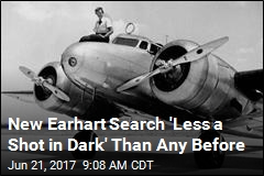New Earhart Search 'Less a Shot in Dark' Than Any Before
