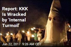 Report: KKK Is Wracked by 'Internal Turmoil'
