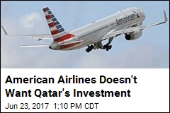 American Airlines Not Thrilled Qatar Wants to Buy a Stake