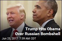 Trump: Obama Choked on Russian Meddling