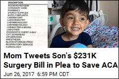 Mom Tweets Son's $231K Surgery Bill in Plea to Save ACA