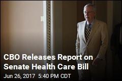 CBO Report: 22M Will Lose Coverage Under Senate Bill