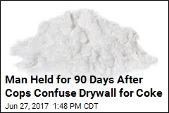 Man Held for 90 Days After Cops Confuse Drywall for Coke