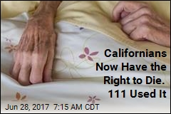 Californians Now Have the Right to Die. 111 Used It